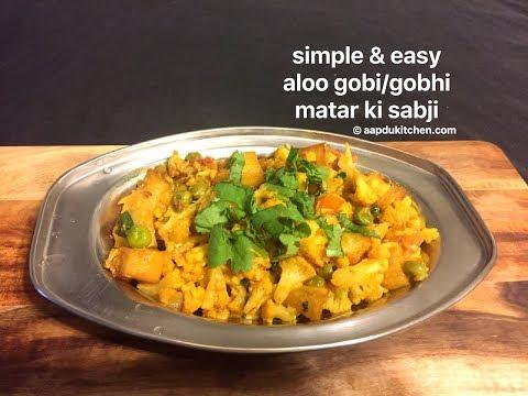simple and easy aloo gobi/gobhi ki sabji   aloo gobi recipe   cauliflower potato stir fry