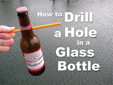 DIY How to easily drill a hole in a Glass Bottle
