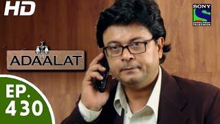 Adaalat अदालत Episode 430 5th July, 2015