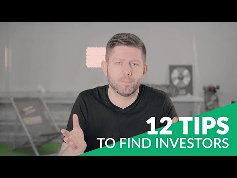 12 TIPS TO FIND INVESTORS FOR YOUR STARTUP