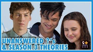 13 REASONS WHY Season 3 Theories & Season 2 Unanswered Questions