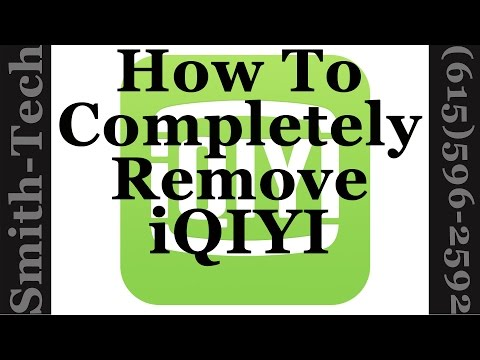 How To Completey Remove The Chinese iQIYI Video Set & Universal Player
