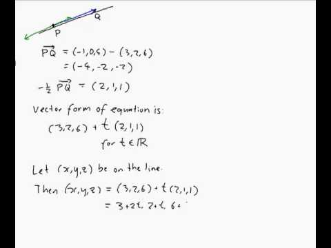 EXAMPLE: Finding the equation of a line in 3D through two points