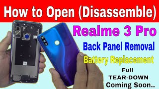 Realme 3 Pro: How to Open and Replace 4045 mAh Battery..