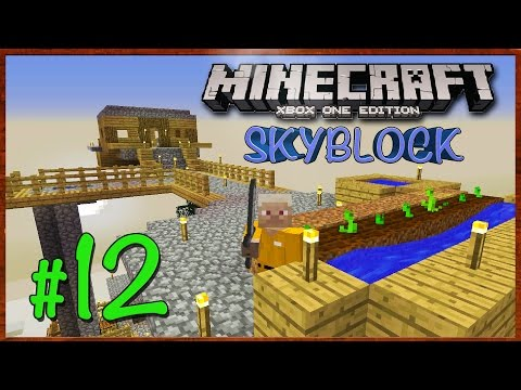 Minecraft Xbox: Lets Play - SkyBlock Survival [Part 12]  (TU27) XBOX ONE EDITION - W/Commentary