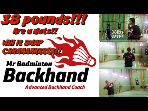 31. Mr Backhand uses 38lbs string..WTF ....Will it snap?