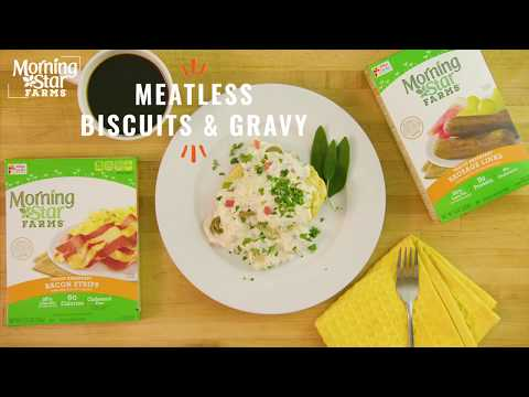 MorningStar Farms®  Biscuits and Gravy Recipe