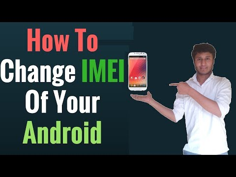 How to Change IMEI number Android Hacking