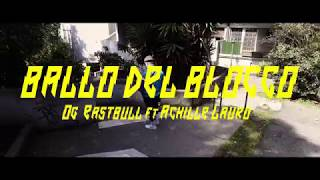 OG Eastbull - Ballo del blocco feat. Achille Lauro (prod. Boss Doms)