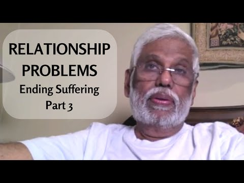 Relationship Problems Are Due To Ancestor's Unhappiness: Ending Suffering Part 3