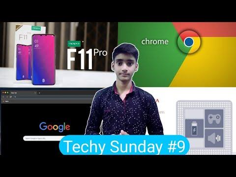 Techy Sunday #9   Chrome update, Vivo v15 pro, Oppo F11 pro   Techno Buzzer