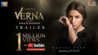 Verna | Official Trailer | 17 November | Mahira khan | A film by Shoaib Mansoor