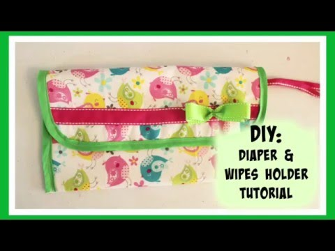 Diaper and wipes Bag tutorial