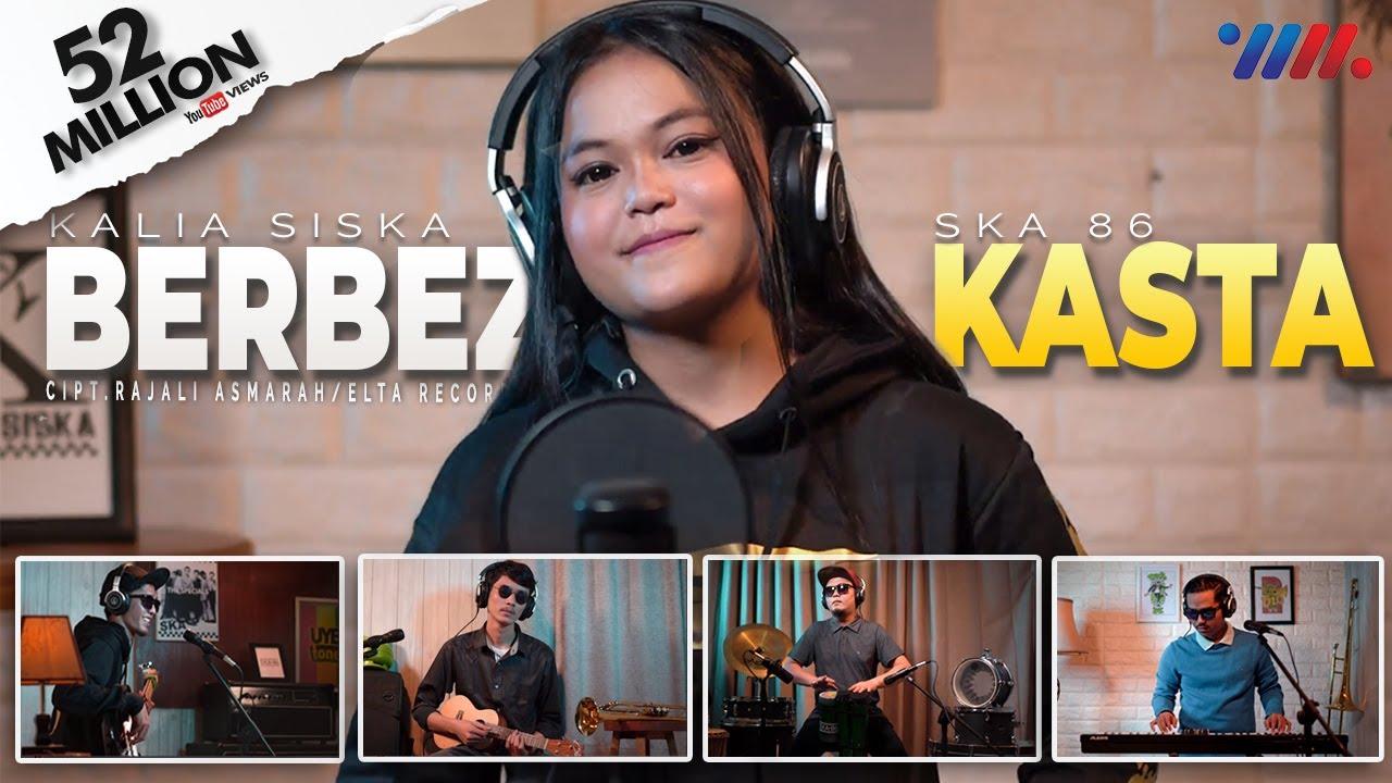 BERBEZAKASTA  | KALIA SISKA  ft SKA 86 | DJ KENTRUNG