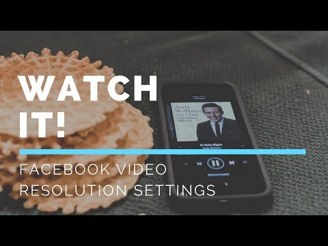 How to set default video resolution on Facebook