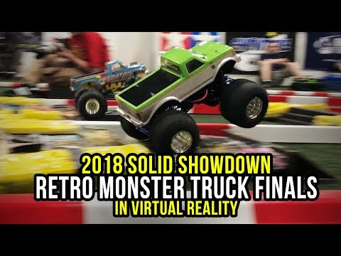 Retro RC Monster Truck Racing Finals in 360 Virtual Reality - 2018 Solid Showdown
