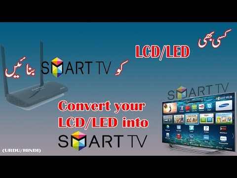 Convert Your LCD/LED into smart Tv (android TV Box) (URDU/Hindi)