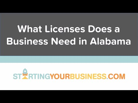 What Licenses Does a Business Need in Alabama - Starting a Business in Alabama
