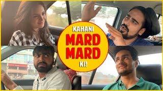 KAHANI MARD MARD KI | Simran Dhanwani, Akash Dodeja, Kunal Chhabhria, Anmol Sachar Funny Hindi Vines