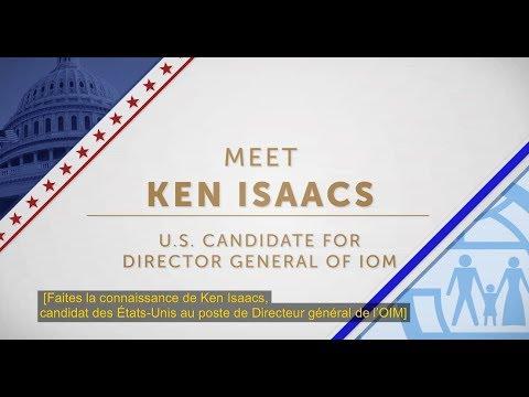 Ken Isaacs, le candidat des États-Unis au poste de Directeur général de l'OIM