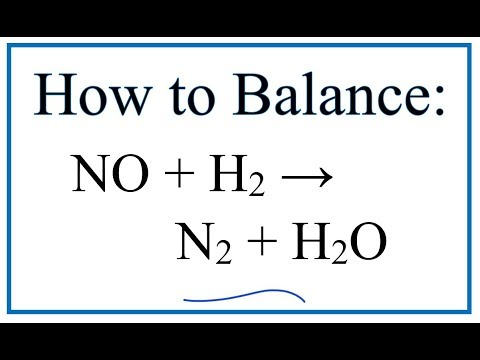 How to Balance NO + H2 = N2 + H2O (Nitric Oxide + Hydrogen Gas)