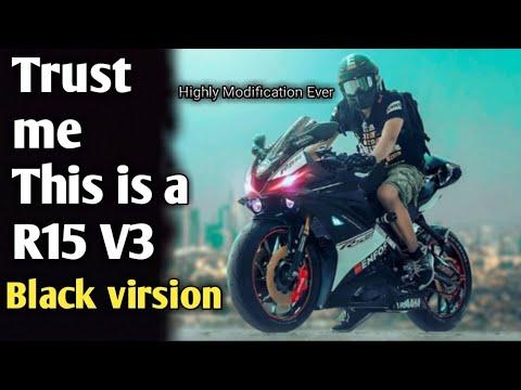Epic Modified Yamaha R15 V3 Ever | Black Version - Psycho