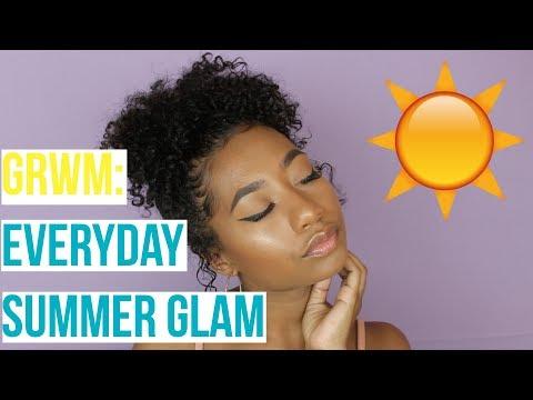 GRWM: Everyday Summer Glam  Tatyana Celeste ❤︎