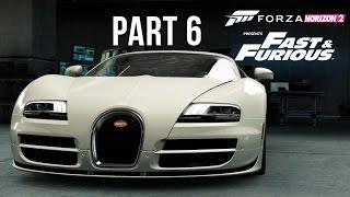 Forza Horizon 2 Presents Fast & Furious Gameplay Walkthrough Part 6 - Bugatti Veyron