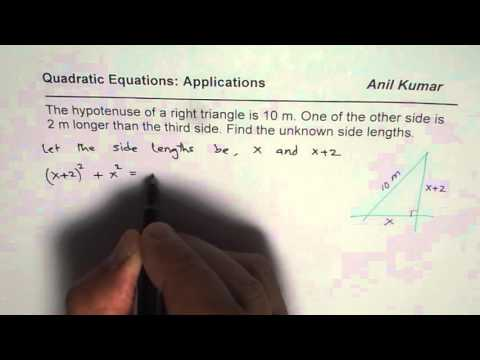 Application of Quadratic Formula Find Sides of Right Triangle Given Hypotenuse