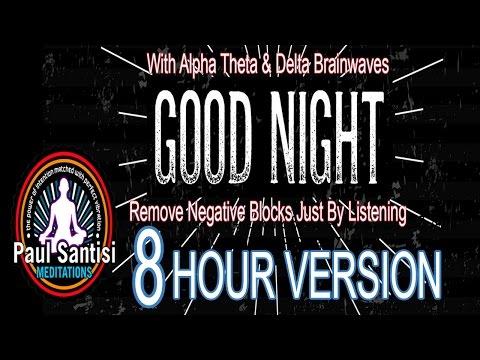 Good Night 8 Hour Deep Sleep Healing Music Insomnia Brain Waves Guided Meditation Paul Santisi