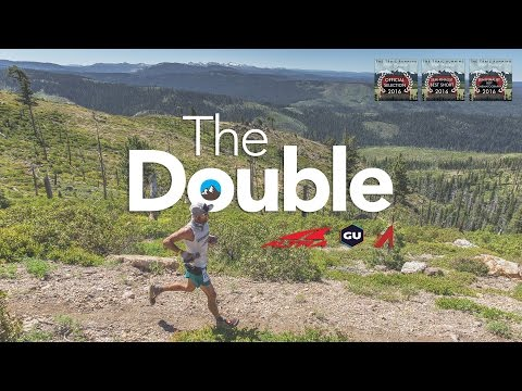 The Double - Jeff Browning - Western States 100 and Hardrock 100