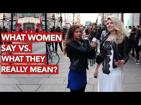 What women say vs  What they really mean!