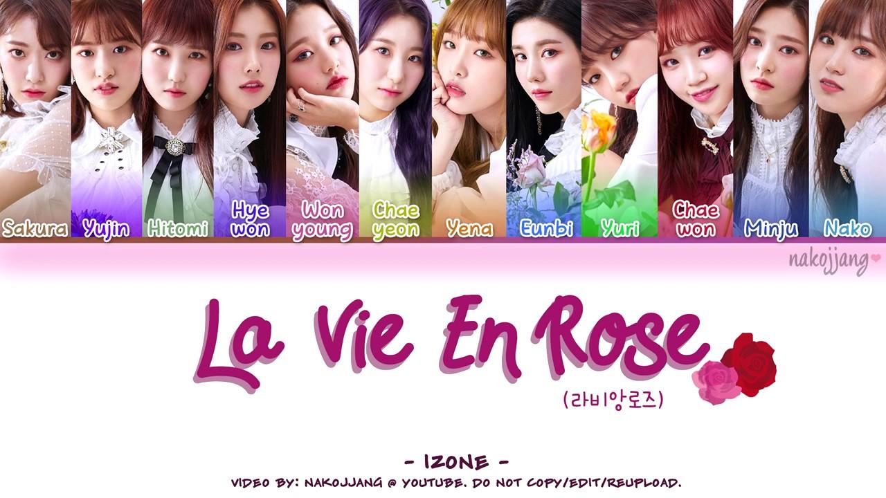 IZ*ONE (아이즈원) – LA VIE EN ROSE (라비앙로즈) (Coded s Eng/Rom/Han/가사)