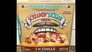 Screamin' Sicilian Pizza Co. I'm Single: Mambo Italiano Pizza Review