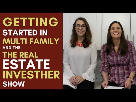 Getting Started in Multi Family and The Real Estate Investher Show - MM 088