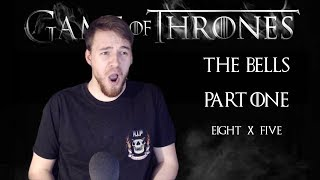 "Download Game of Thrones: Reaction | S08E05 - ""The Bells″ (Part 1/3) Video"