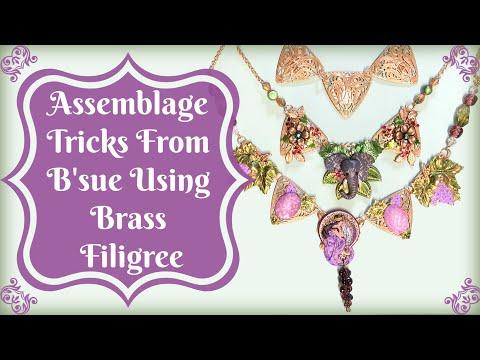 Assemblage Tricks From B'sue Using Brass Filigree