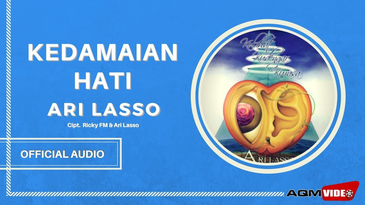 Ari Lasso - Kedamaian Hati