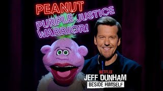 Peanut: Purple Justice Warrior! | JEFF DUNHAM: BESIDE HIMSELF | JEFF DUNHAM