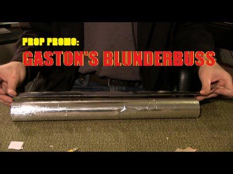Prop Promo: Gaston's Blunderbuss