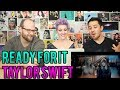 TAYLOR SWIFT - ...Ready For it? - REACTION!!
