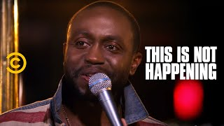 Byron Bowers - The Day I Found Out - This Is Not Happening - Uncensored