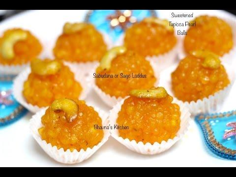 Sabudana Or Sago Laddus/Ladoos Video Recipe | Sweetened Tapioca Pearl Balls | Bhavna's Kitchen