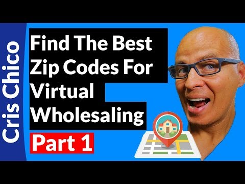 How To Find The Best Zip Codes For Virtual Wholesaling - Part 1 of 2