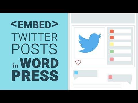 Embed Twitter Posts in WordPress