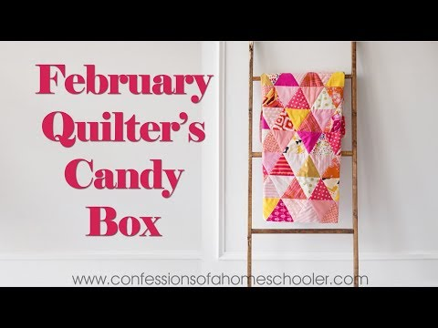 February 2018 Quilters Candy Box Unboxing