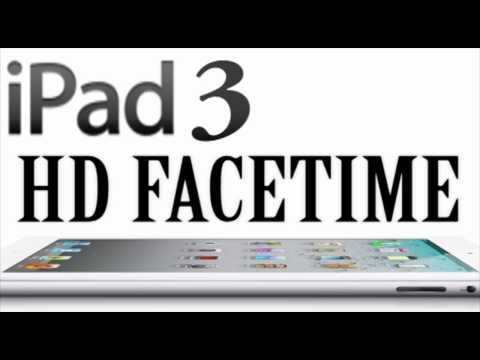 iPad 3 - HD Facetime