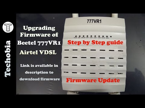 Upgrade Firmware of Beetel 777VR1 Airtel VDSL Modem or Router | Hard Reset from Web Interface