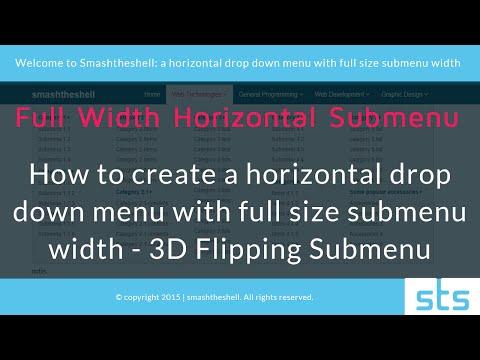 How to create a horizontal drop down menu with full size submenu width - 3D Flipping Submenu