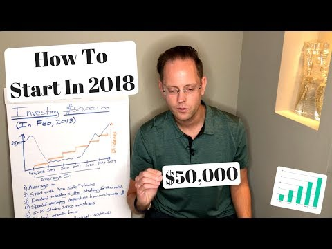 How To Invest $50,000 In The Stock Market (2018 Dividend Style)